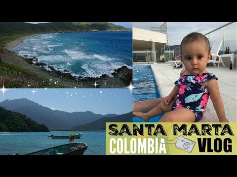 TRAVELING VLOG 2018 // SANTA MARTA COLOMBIA //FAMILY VACATION