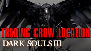 Dark Souls 3: How to Trade with Snuggly the Crow (Nest Location Guide)