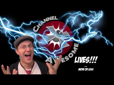 Channel Awesome Lives!!!... More or Less