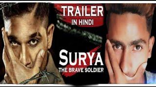 New trailer 2019 | Surya The Brave Soldier ( Naa Peru Surya Na llu India ) Hindi Dubbed | Shohid Kha