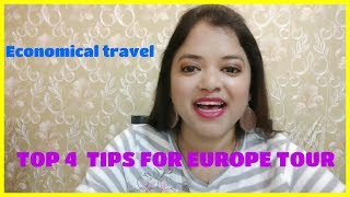 Top 4 tips for Europe travel