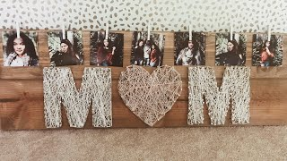 Perfect Diy Christmas Gift Idea For Your Mom! String Art