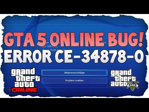 GTA 5 ONLINE FEHLERMELDUNG ERROR CE-34878-0 [GTA 5 STÜRTZT AB!] [DEUTSCH] [GTA 5 BUG]