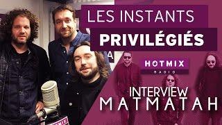 Matmatah en interview sur Hotmixradio
