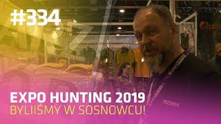 Darz Bór odc 334 - Expo Hunting 2019 w Sosnowcu, byliśmy tam!