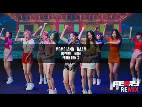 MOMOLAND - BAAM (Ferry Remix)