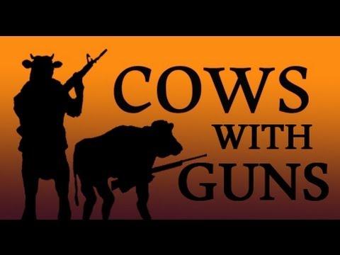 Cows With Guns