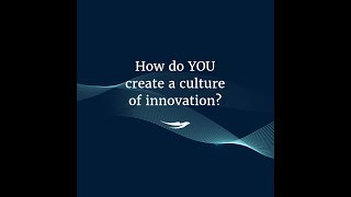 So erstellen Sie eine Kultur der innovation