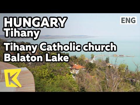 【K】Hungary Travel-Tihany[헝가리 여행-티하니]티하니 성당에서 본 발라톤 호수/Catholic church/Balaton Lake/National Park