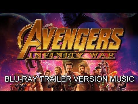 AVENGERS : INFINITY WAR Blu-Ray Trailer Music Version   Proper Movie Trailer Theme Song