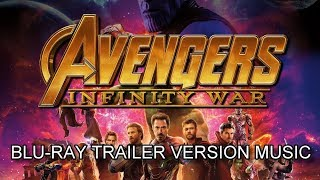 AVENGERS : INFINITY WAR Blu-Ray Trailer Music Version | Proper Movie Trailer Theme Song