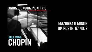 Andrzej Jagodziński Trio - Mazurka G Minor Op. Posth.67 No. 2