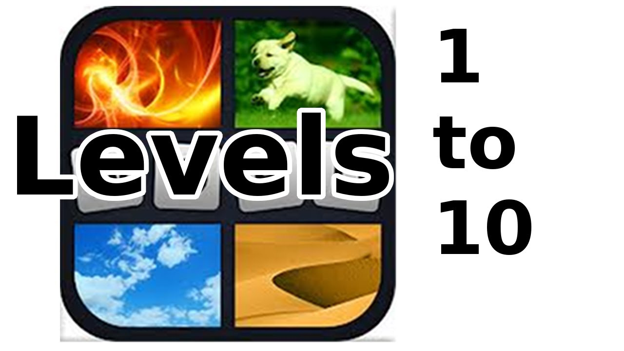 4 Pics 1 Word Level 1 To 10 Walkthrough Youtube