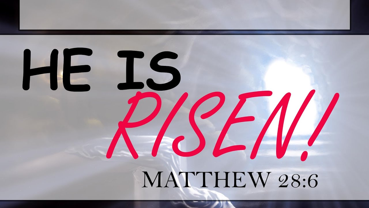 He Is Risen!-- 04/04/2021  Special Guest Speaker   Rich Richards