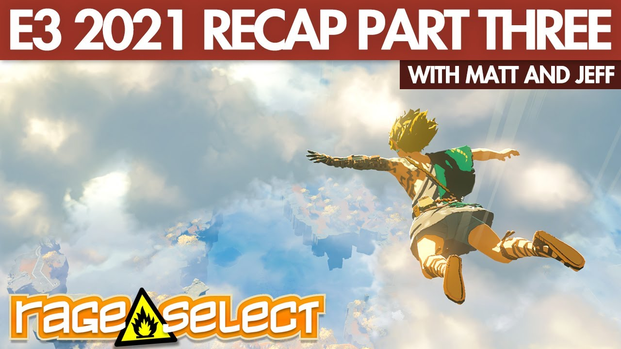 Rage Select E3 2021 Recap (Part Three) - Nintendo, Devolver Digital, and Wholesome Direct
