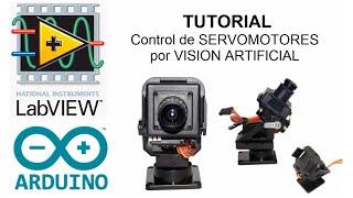 Tutorial LabVIEW y Arduino: Control de SERVOMOTOR por VISIÓN ARTIFICIAL