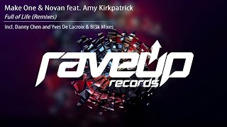 Make One & Novan feat. Amy Kirkpatrick - Full of Life (Yves De Lacroix & Bl3k Remix)