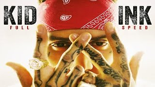 Kid Ink - Get The Fuck Out