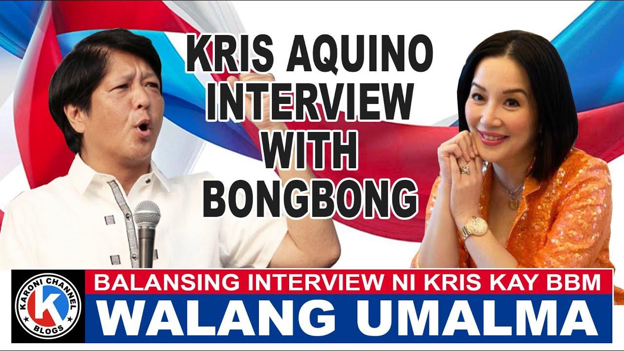 Download HATERS AT WOKES HINDI UMALMA SA INTERVIEW NI KRIS AQUINO KAY BONGBONG MARCOS | Karoni Channel