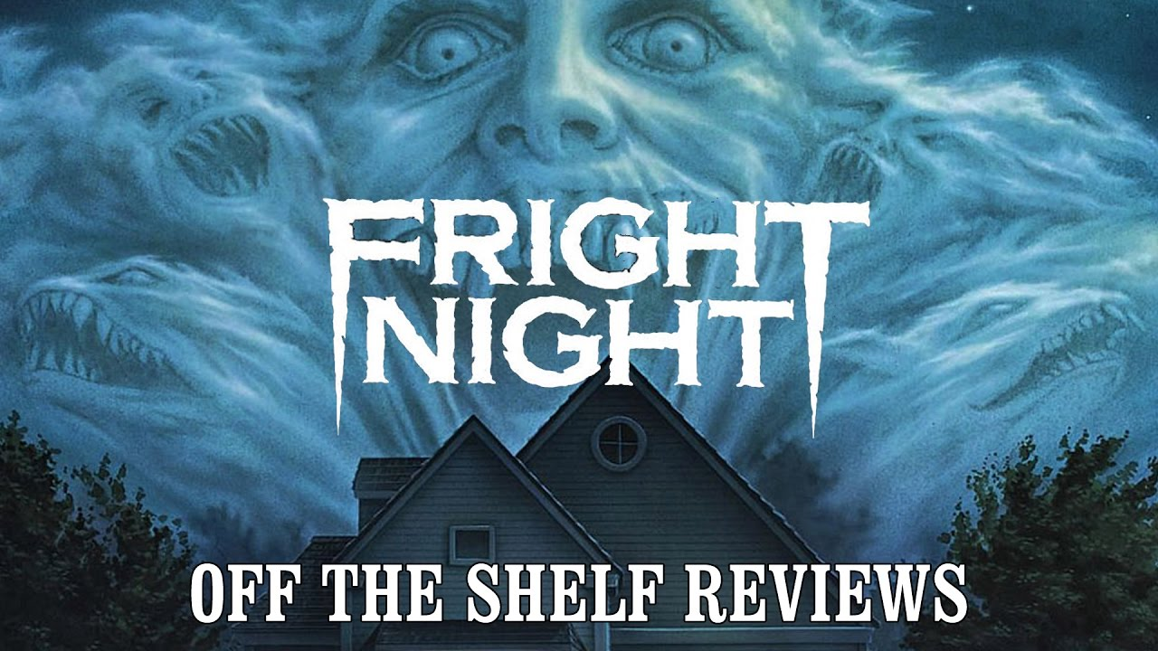 Download Fright Night Review - Off The Shelf Reviews