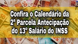 Confira o Calendário da 2ª Parcela Antecipação do 13º Salário do INSS