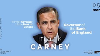 The Economist's Society Presents a talk by Mark Carney (Governor of the Bank of England)