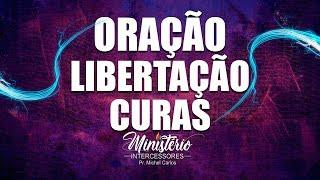 ✅ORAÇÃO DE LIBERTAÇÃO - CURAS - MILAGRES✅ Pr. Michel Carlos