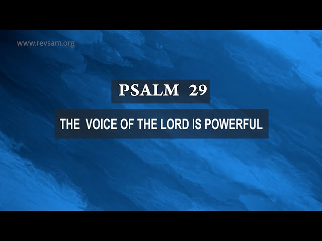 PSALM 29: THE VOICE OF THE LORD IS POWERFUL    Sam P. Chelladurai   Weekly Prayer   AFT Church