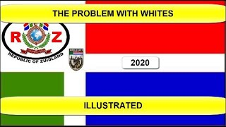 The Problem With The Whites Illustrated - South Africa