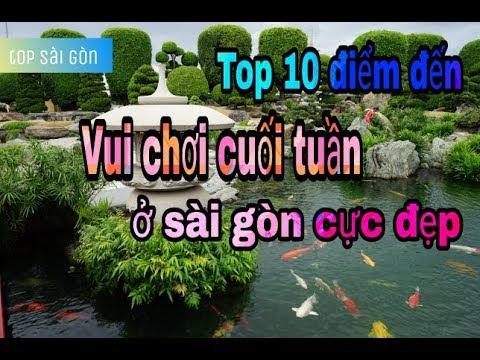 """TOP SÀI GÒN – [Top] 10 địa điểm vui chơi cuối tuần ở Sài Gòn """"cực đẹp"""""""