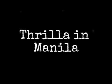 Thrilla in Manila - Lyrics - Greyson Chance