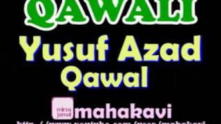 Qawali - Yusuf Azad Qawal - Dil Tarapta Hai Madine Ki Baharon Ke Liye
