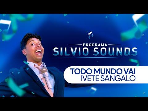 SILVIO SOUND #1 | Ivete Sangalo - O Mundo Vai 🎶