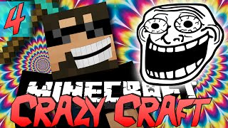 Minecraft CRAZY CRAFT 2.0 | Let the Trolling Begin [4]