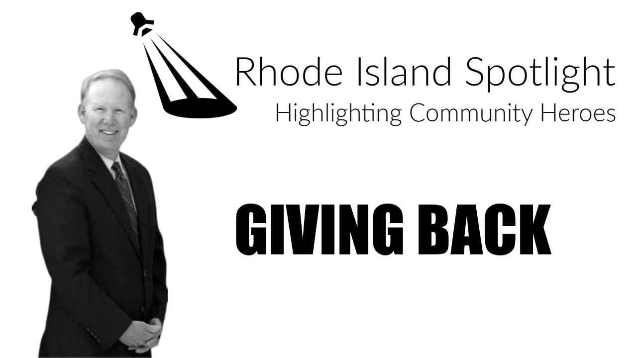 "Jim Hummel Rhode Island Spotlight ""Giving Back"""