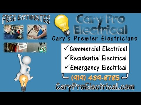 Cary NC Electricians At Cary Pro Electrical (919) 439-8785