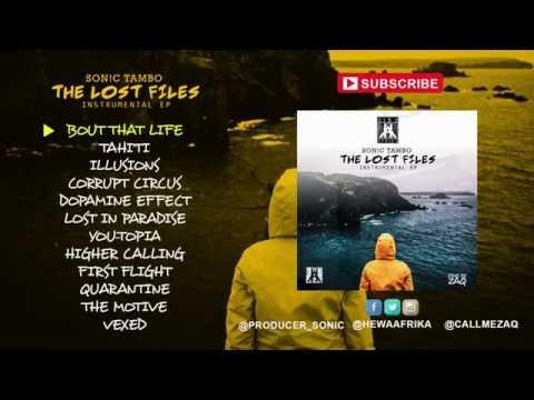 Son!c Tambo -THE LOST FILES : Instrumental EP