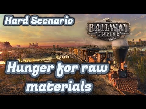 Railway Empire - Hunger for raw materials - Scenario Hard -  Lets Play Gameplay - Ep 1