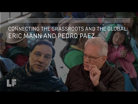 Connecting the Grassroots and the Global: Eric Mann and Pedro Páez