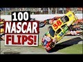 100 NASCAR Flips!