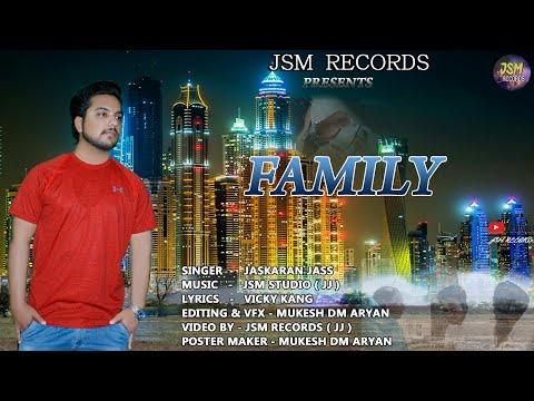 Family || Latest Sad Song 2019 || Jaskaran Jass || JSM Studio || JSM Records