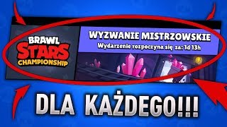Brawl Stars CHAMPIONSHIP dla KAŻDEGOOO!