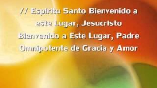Espiritu Santo Bienvenido.WMV
