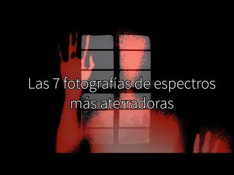 Las 7 fotografías de espectros más aterradoras