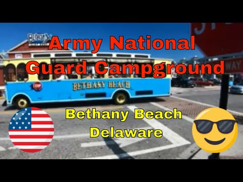 Bethany Beach Army National Guard Campground -  Bethany Boardwalk Tour 🦀🍻