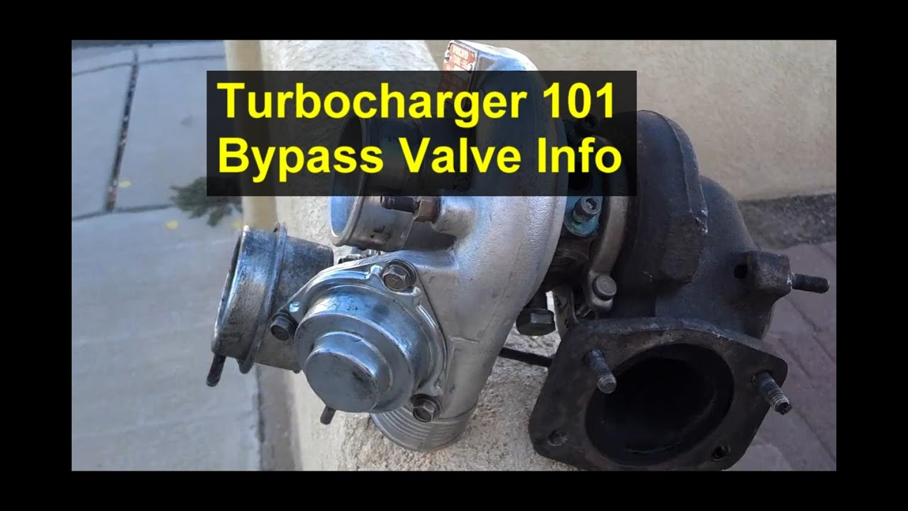 medium resolution of turbocharger 101 bypass valve or blowoff valve explaination low boost pressure votd