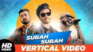 Subah Subah Vertical Lyrical Ranvir B Praak Jaani Latest Punjabi Song 2019