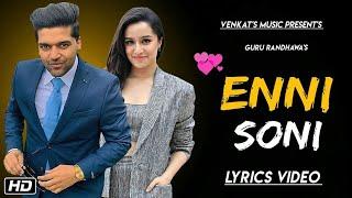 Enni Soni : Guru Randhawa (Lyrics Video )Ft.Tulsi Kumar| New Punjabi Songs| VENKAT'S MUSIC 2019