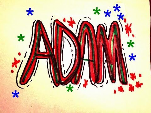 Adam In Graffiti Letters For Birthday Cards T Shirts Room Sign