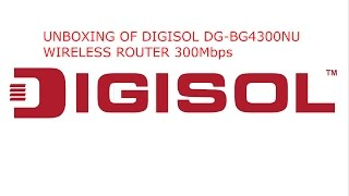 Unboxing Digisol DG-BG4300NU WIRELESS ROUTER